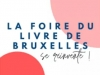 La foire du livre de Bruxelles se réinvente